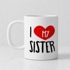 I Love My Sister Quote With 1 Photo Personalized mug