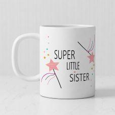 Super Little Sister text White Ceramic Personalized Mug