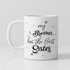 Brother Has A Best Sister Personalized White Ceramic Mug (320ml,Set of 1)