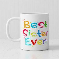 Best Sister Ever Ceramic White Personalized Mug (320ml,Set of 1)
