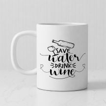 Save Water DRINK wine Personalized White Mug By GiftsOnn