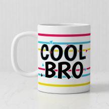 Cool bro Ceramic White Personalized Mug (320ml,Set of 1)