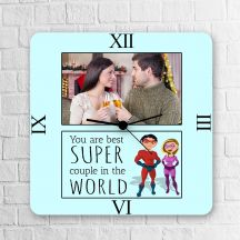You are the best super Couple in the world Square Clock
