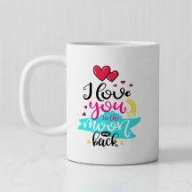 I Love u in the moon and back White Mug